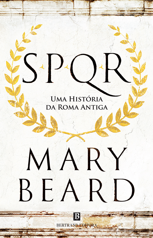 S.P.Q.R. – Uma História da Roma Antiga